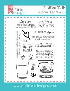 Lil' Inker Designs - Coffee Talk Stamps, $15.00 (https://www.lilinkerdesigns.com/coffee-talk-stamps/)