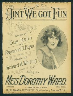 MISS DOROTHY WARD - RICHARD A. WHITING - AIN T WE GOT FUN - ORIGINAL MUSIKNOTE