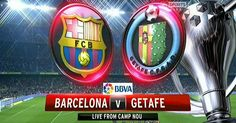 La Liga live: Barcelona vs Getafe live streaming