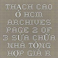 THẠCH CAO Ở HCM Archives - Page 2 of 3 - SỬA CHỮA NHÀ TỔNG HỢP GIÁ RẺ Ở TẠI HCM