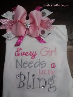 Every Girl Needs A Little Bling Shirt and Hairbow Set No. 4-67. $32.00, via Etsy.