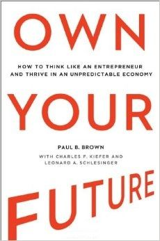 """""""Own Your Future"""" and Thrive in Today's Uncertain Economy"""