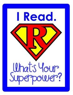 I Read. What's Your Superpower? poster for superhero-themed classroom
