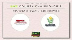 Glamorgan vs Leicestershire Match Live Score Playing Team Prediction 2015