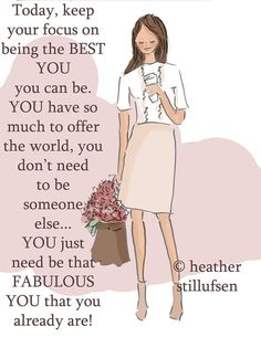 Just trying being YOU....YOU are pretty darn FABULOUS as you are! You don't need to be like someone else!!! You've got so much to offer....just as you are. - xx