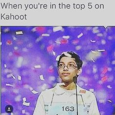 So I went into math class today for the first time in a couple months and I knew no material. We played Kahoot. I didn't feel like doing anything so I just pressed the first button I saw. I was getting things right. I eventually made it to first place and everyone was pissed off that I won because I just pressed random buttons while they put in effort. I don't know how this was even possible. But it happened.
