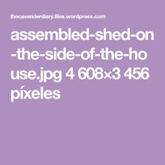 assembled-shed-on-the-side-of-the-house.jpg 4608×3456 píxeles