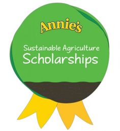 Applications for Annie's Sustainable Agriculture Scholarships are now open. Apply now at annies.com.