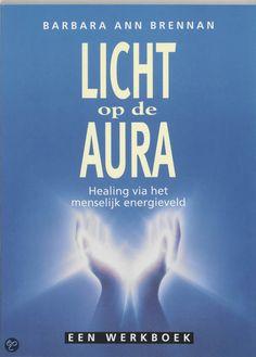 bol.com | Licht Op De Aura, Barbara Ann Brennan | 9789023007319 | Boeken