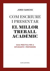 """Com escriure i presentar el millor treball acadèmic. Guia pràctica per a estudiants i professors de Jordi Sancho. """"El treball de fi de grau (TFG) és el de més complexitat que fan els estudiants al llarg de la carrera i el que demostra de manera clara els coneixements i les habilitats adquirits. Els errors més freqüents en aquests treballs no són en els resultats o en la metodologia aplicada; sinó en la manera com..."""" Feu un tastet a…"""