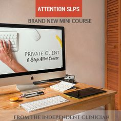 Speech Therapy Providers: Sign up for the course here --> https://independentclinician.clickfunnels.com/optin4h5ooem9