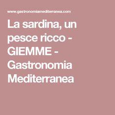 La sardina, un pesce ricco - GIEMME - Gastronomia Mediterranea