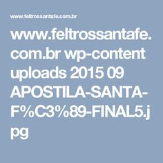 www.feltrossantafe.com.br wp-content uploads 2015 09 APOSTILA-SANTA-F%C3%89-FINAL5.jpg