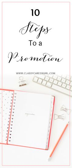 10 Steps To a Promotion  Working long, thankless hours is bad for the soul – and it may not be doing your career any good, either.  Read more: http://www.classycareergirl.com/2016/12/promotion-without-working-longer/
