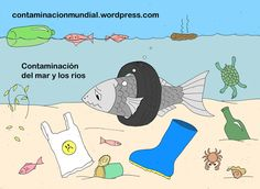 contaminacion del mar y los rios Save Earth Posters, Social Studies Projects, Meaningful Pictures, Save Environment, Cute Shark, Composition Art, Oceans Of The World, Environmental Art, Business For Kids