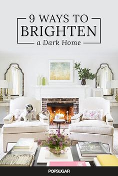 The best way to brighten up a home is with decor.