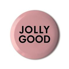 ❤️ #BBOTD Stereohype #button #badge of the day by FL@33 https://www.stereohype.com/411__fl33 @flat33 #jollygood #upbeat
