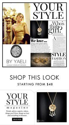 """YAELI JEWELRY.29"" by samirhabul ❤ liked on Polyvore featuring Angelo, Pussycat, Zara and ByYaeli"