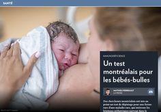 Un test montréalais pour les bébés-bulles - La Presse+ Clinique, Bone Marrow, Stem Cells, Immune System, Rare Disease, Bubbles