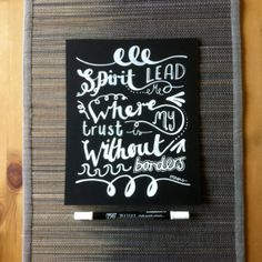Now on my etsy shop: Handwritten chalkboard quote: Spirit lead me where my trust is without borders 8 x 10