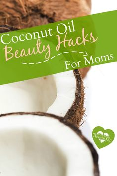 Natural, cheap and easy-to-use, coconut oil is the perfect beauty product for busy moms. Enjoy trying these beatifying hacks for your hair, skin and body! @alicanwrite