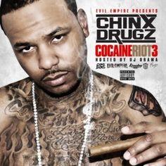 Chinx Drugz  Cocaine Riot 3 High Quality Mixtape