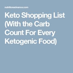 Keto Shopping List (With the Carb Count For Every Ketogenic Food)