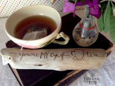 You're my cup of tea // drift wood wood by ForeverSpringStudio #handmade #tbec #florida #décor #gifts