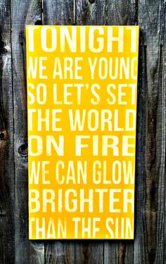 We are Young - FUN lyrics hand painted wood sign available on Etsy for $60