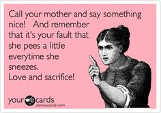 Oh the joys of motherhood! LOL!