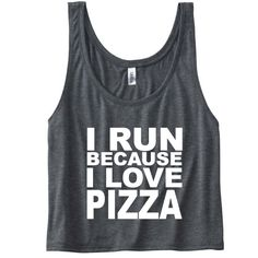 I Run Because I Love Pizza Tank. Funny Gym Tank Top. Running Tank. Running Shirt. Gym Vest. Workout Clothes. Marathon Shirt. Pizza Shirt. by SoPinkUK on Etsy