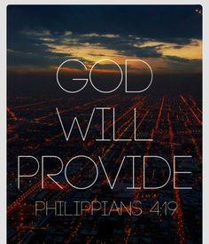 GOD will provide.