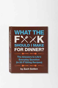 What the F Should I Make For Dinner? By Zach Golden - Urban Outfitters