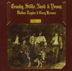 Deja Vu: Stills,Nash & Young Crosby