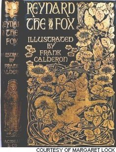 Reynard The Fox. Ilustrated by Frank Calderon.  old book