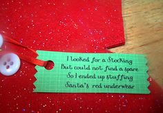 you make a little pair of long underwear and attach this cute little poem nice way to give a gift card!