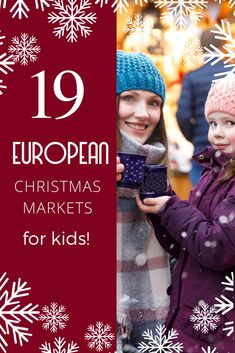 If you're planning a European visit this winter, discover 19 of the best markets in 10 different countries to visit with your little (or not so little) ones! #christmas #christmasmarket #europetravel #winter