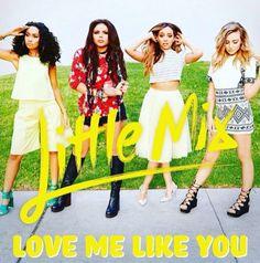 Little Mix | Love Me Like You