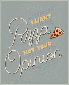 Pedi pizza não sua opinião! tipografia