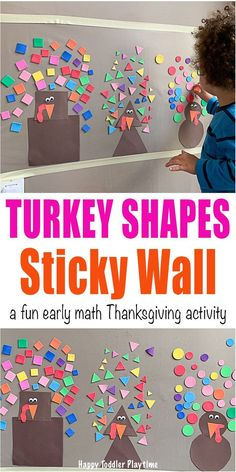 Thanksgiving Turkey Shapes Sticky Wall - HAPPY TODDLER PLAYTIME Let's create a fun early math Thanksgiving turkey shapes sticky wall using foam shapes. It's the perfect indoor fall activity for your toddler or preschooler. #thanksgivingcrafts #kidsactivities #earlylearning