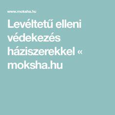 Levéltetű elleni védekezés háziszerekkel « moksha.hu