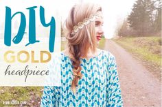 Inspired by festival season, learn how to recreate this DIY Gold Headpiece. Festival Style, Festival Fashion, Quick Hairstyles, Braided Hairstyles, Gold Headpiece, Diy Fashion, Fashion Ideas, Gold Diy, Girls Night Out