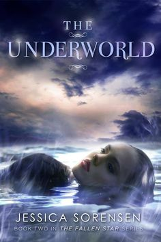 """The Underworld"" by Jessica Sorensen"
