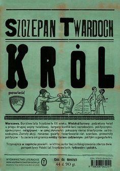 "Riverside Blues Again: Szczepan Twardoch ""Król"" Books To Read, My Books, Self Publishing, Bookbinding, Mafia, Romans, Book Design, Book Art, Blues"