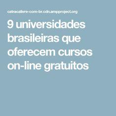 9 universidades brasileiras que oferecem cursos on-line gratuitos