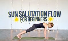 Sun Salutation Flow for Beginners (Free Class) – Yoga For Beginners and Advanced Yoga Beginners, Yoga Sequence For Beginners, Beginner Yoga, Yoga Sequences, Yoga Poses, Sun Salutation Sequence, Free Yoga Classes, Home Yoga Practice, Types Of Yoga