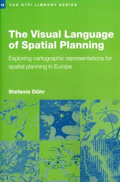 The Visual Language of Spatial Planning makes a unique contribution to this rapidly growing area of teaching and research. Discussing the relevant theoretical perspectives on policy-making and planning, combined with cartographic communication and the use of cartographic representations in the planning process, Stephanie Duhr provides conceptual and practical tools to help students and practitioners better understand maps and visualizations in strategic spatial planning. Price £14.00