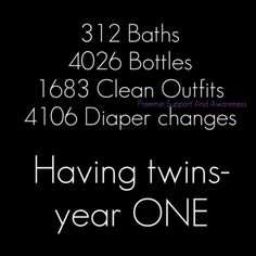 My twins are older now but seeing the numbers in black and white is pretty amazing! Wonder what number of breast feedings would have been lol. Twin Baby Girls, Boy Girl Twins, Twin Mom, Twin Sisters, Twin Babies, Twin Quotes, Mom Quotes, Wonder Twins, Fraternal Twins