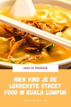 Lekker eten hoeft niet duur te zijn, zeker in Azië niet. Ik laat je de leukste plekken zien voor street food in Kuala Lumpur Maleisië. Er is geen beter begin van je Maleisië vakantie