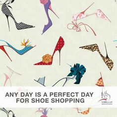 Any Day Is A Perfect Day For Shoe Shopping Variety Shoes Heels